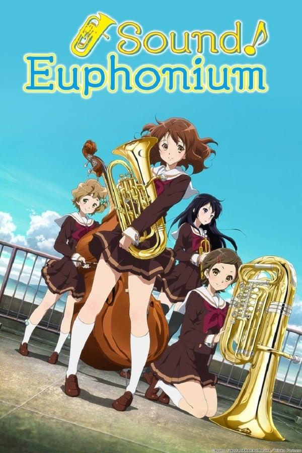 Sound! Euphonium Saison 1