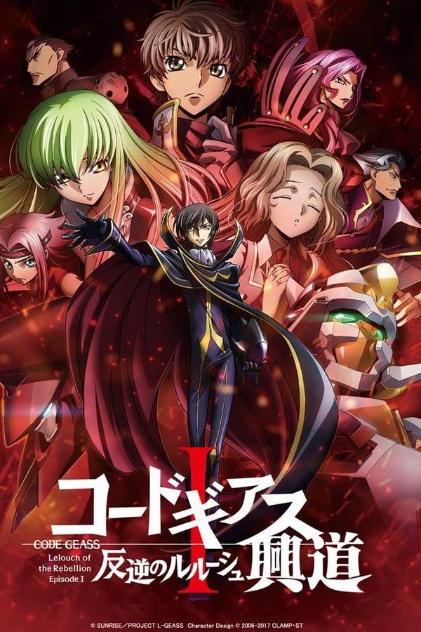 Code Geass: Hangyaku no Lelouch I – Koudou (2017)