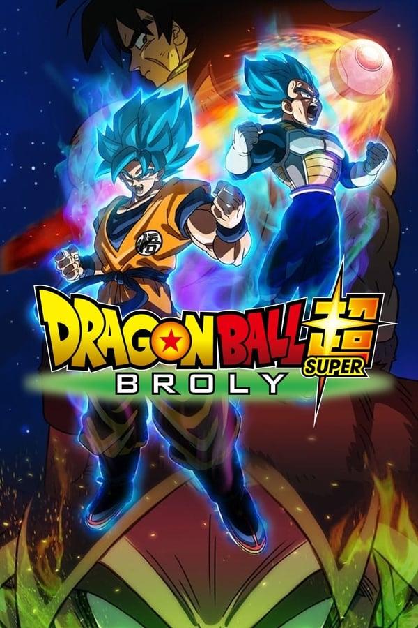 Dragon Ball Super : Broly (2018) VF