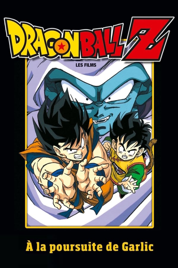 Dragon Ball Z – A la poursuite de Garlic (1989)