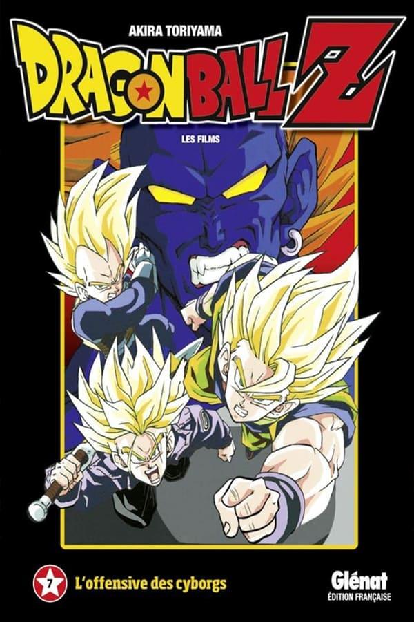Dragon Ball Z – L'Offensive des Cyborgs (1992)