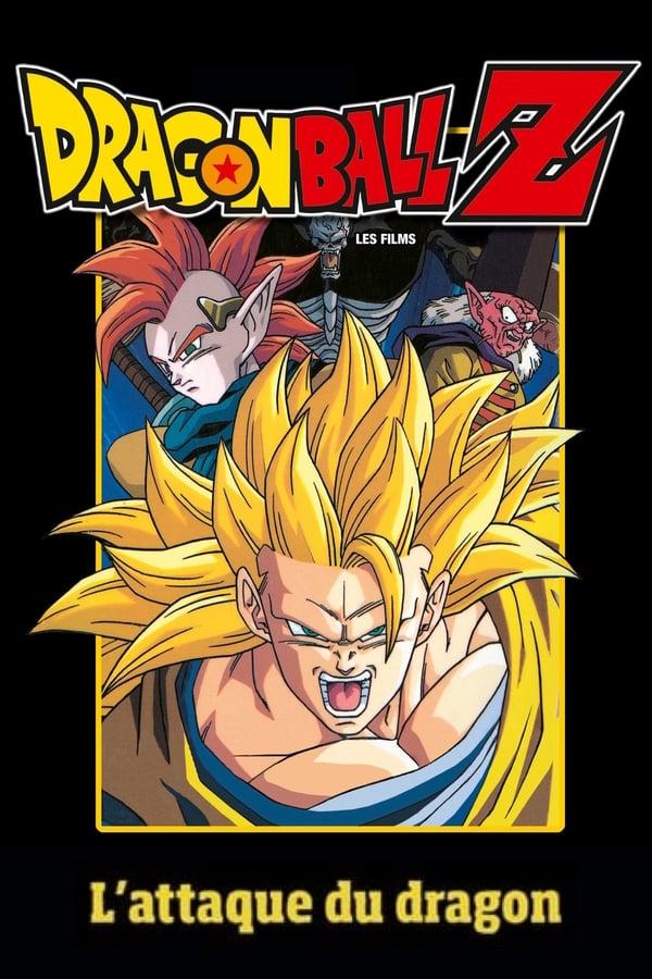 Dragon Ball Z – L'attaque du Dragon (1995)