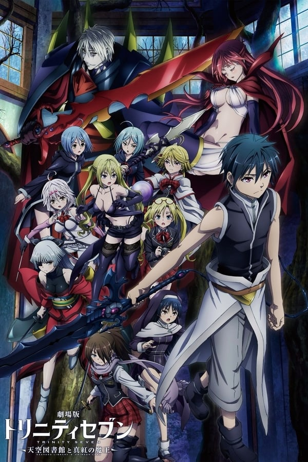 Trinity Seven : Heavens Library & Crimson Lord (2019)