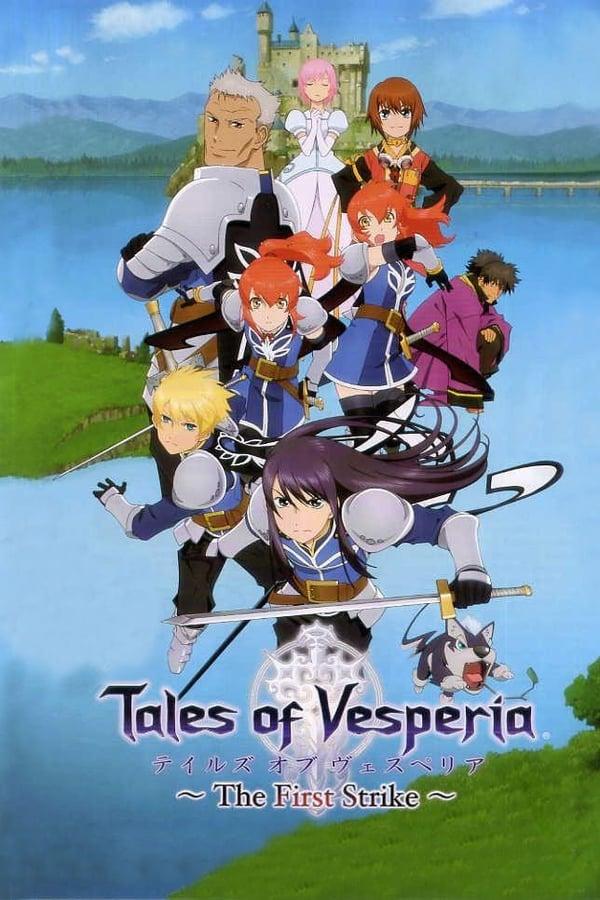 Tales of Vesperia ~The First Strike~ (2009)