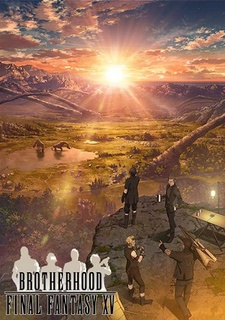 Brotherhood Final Fantasy XV ONA