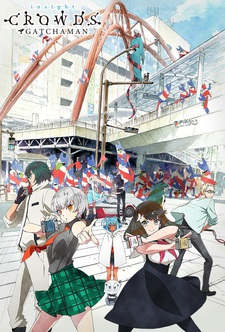 Gatchaman Crowds insight
