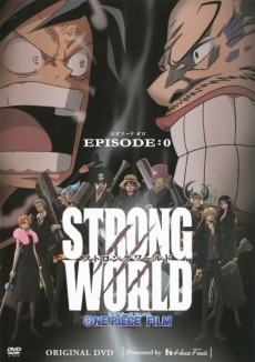 One Piece: Strong World Episode 0 OVA
