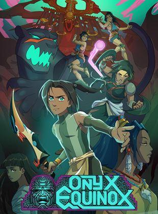 Onyx Equinox Saison 1 VF