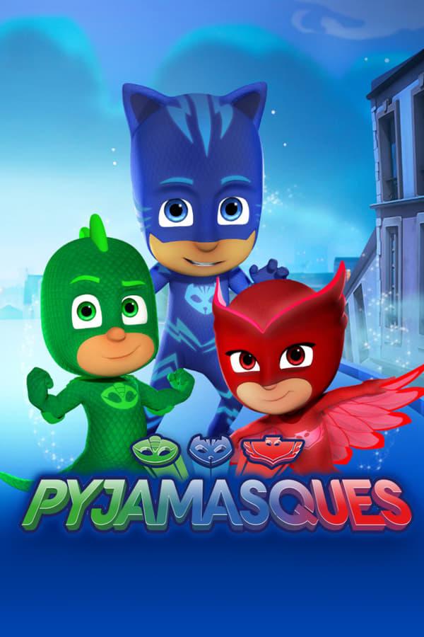 Les Pyjamasques Saison 1 VF