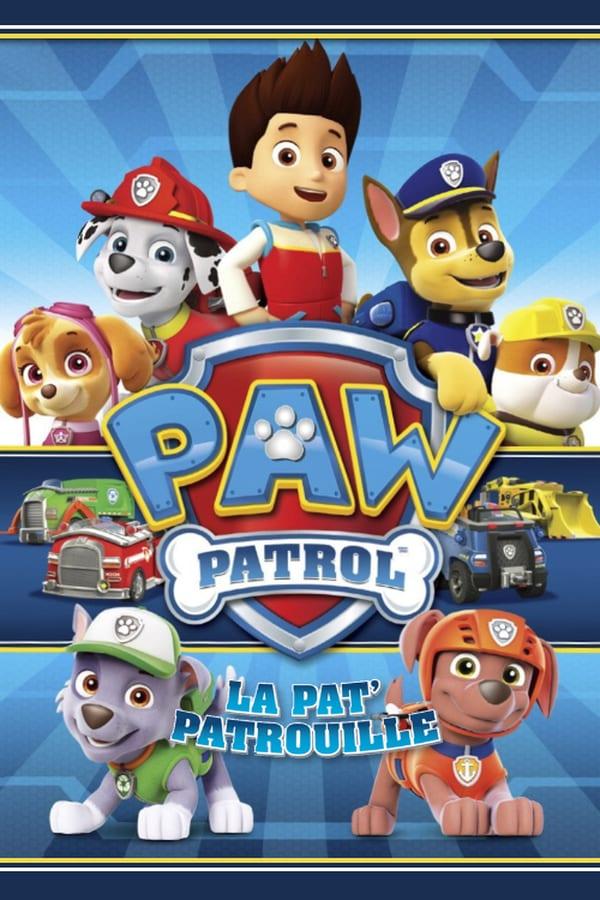 PAW Patrol, La Pat'Patrouille Saison 3 VF