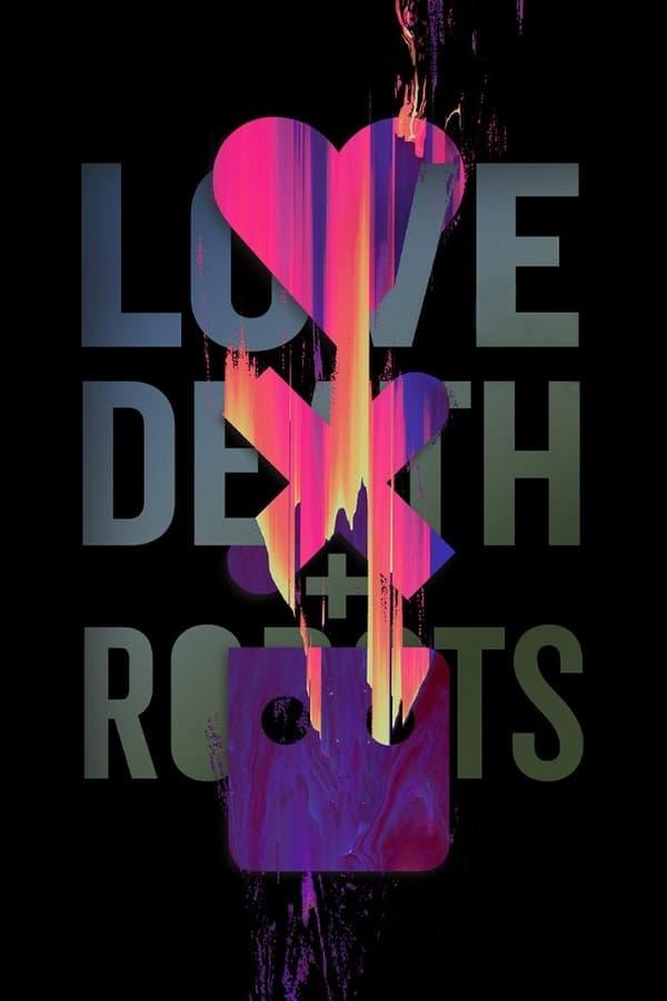 Love, Death et Robots Saison 1